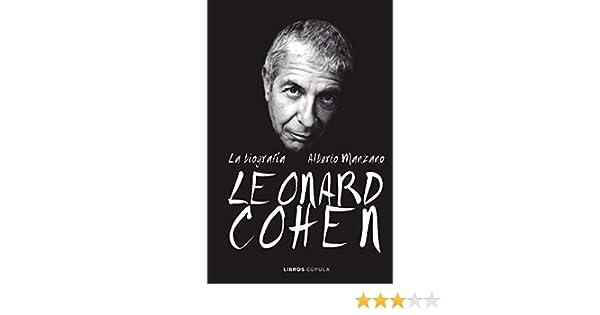 Leonard Cohen. La biografía eBook: Manzano, Alberto: Amazon.es ...