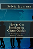 How to Get Bookkeeping Clients Quickly