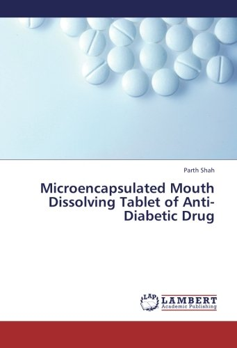 Microencapsulated Mouth Dissolving Tablet of Anti-Diabetic Drug