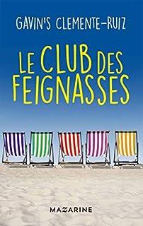Le club des feignasses, Clemente Ruiz, Gavin's
