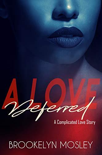 Books : A Love Deferred: A Novella