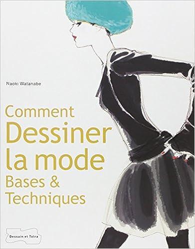 comment desinner la mode : bases techniques