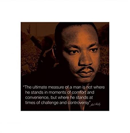 Amazoncom Martin Luther King Jr Challenge Quote Motivational