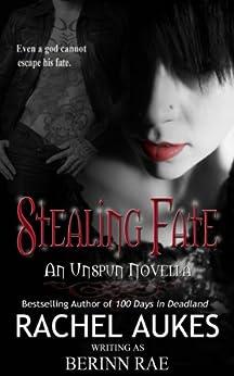 Stealing Fate by [Rae, Berinn]