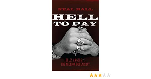 Hell To Pay: Hells Angels vs  The Million-Dollar Rat