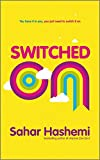 img - for Switched On: You have it in you, you just need to switch it on book / textbook / text book