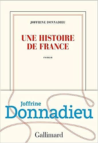 Amazon Fr Une Histoire De France Joffrine Donnadieu Livres