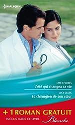 L'été qui changea sa vie - Le chirurgien de son coeur - Une nouvelle carrière pour le Dr Winters : (promotion) (Blanche t. 1121)