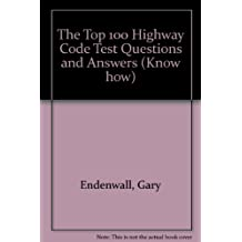 The Top 100 Highway Code Test Questions and Answers (Know how)