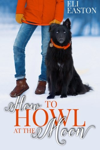 How to Howl at the Moon (Volume 1)