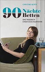 90 Nächte, 90 Betten. Das Tagebuch einer Couchsurferin