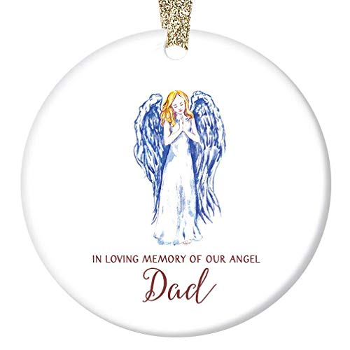 In Loving Memory of Dad Christmas Ornament Beautiful Memorial Angel Ceramic Holiday Keepsake Gift Idea Brother Sister Family Remember Father Daddy 3