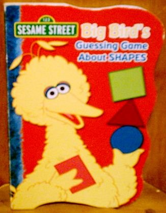 Shapes About (Big Bird's Guessing Game About Shapes (Sesame Street))