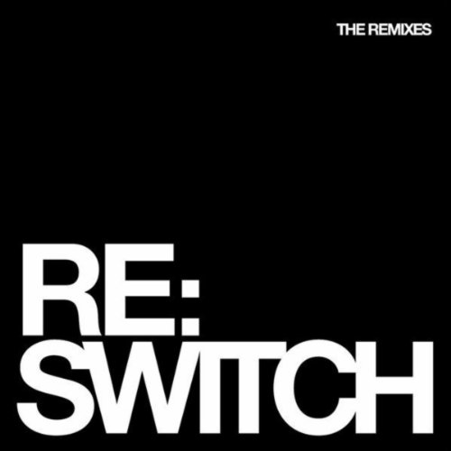 Switch - The Remixes