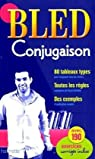Bled Conjugaison par Bled