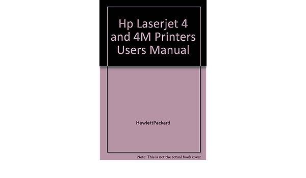 laserjet 4 hp laserjet 4 and 4m printers user s manual hewlett rh amazon com HP LaserJet 4L Printer HP LaserJet 4L Printer