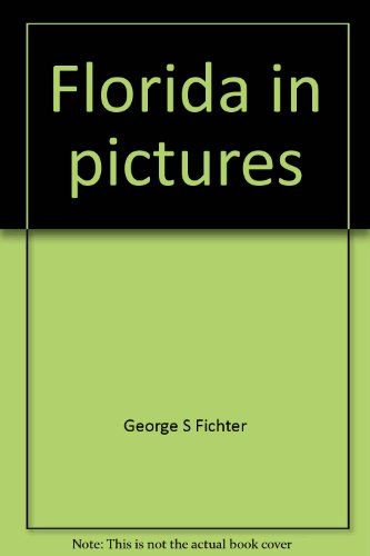 Florida in pictures (Visual geography series)
