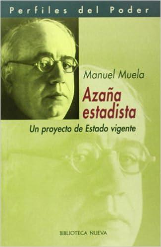 Azaña estadista (Spanish Edition)