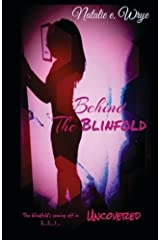 Behind the Blindfold: Uncovered by Natalie E Wrye (2015-06-11) Mass Market Paperback