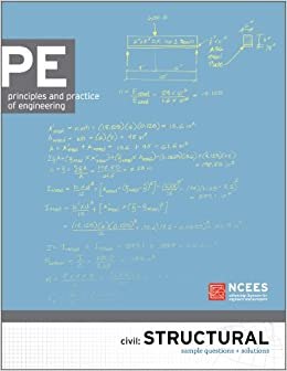 PE Civil: Structural Sample Questions and Solutions: NCEES ...