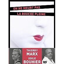 On ne meurt pas la bouche pleine (SANG NEUF) (French Edition)