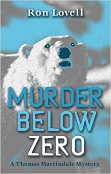 Book Murder Below Zero (A Thomas Martindale Mystery) by Ron Lovell (2005-07-01)