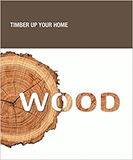 Book Wood: Timber Up Your Home
