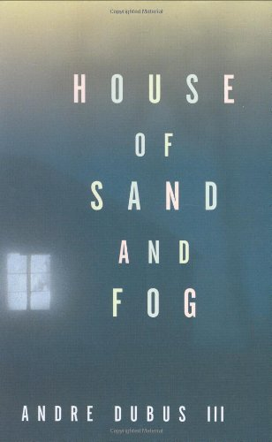 book cover of House of Sand and Fog