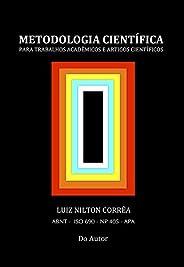 METODOLOGIA CIENTÍFICA: Para Trabalhos Acadêmicos e Artigos Científicos