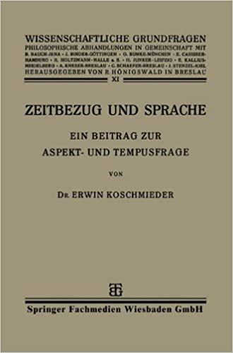 Book Zeitbezug und Sprache: Ein Beitrag zur Aspekt- und Tempusfrage (Wissenschaftliche Grundfragen) (German Edition)
