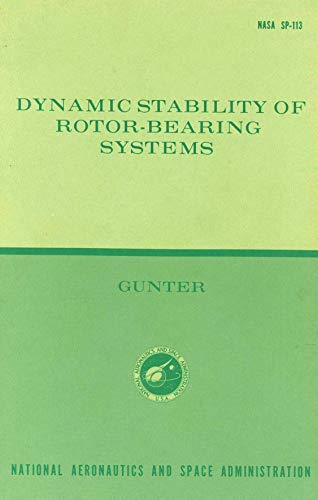Dynamic stability of rotor-bearing systems (NASA -
