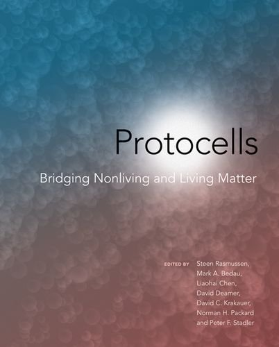 Protocells: Bridging Nonliving and Living Matter (The MIT Press)