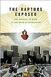 The Rapture Exposed Publisher: Basic Books