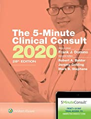 Practical and highly organized, The 5-Minute Clinical Consult 2020 is a reliable, go-to resource for clinicians in primary care, family medicine, emergency medicine, nursing, and pediatrics. This bestselling title provides rapid access...