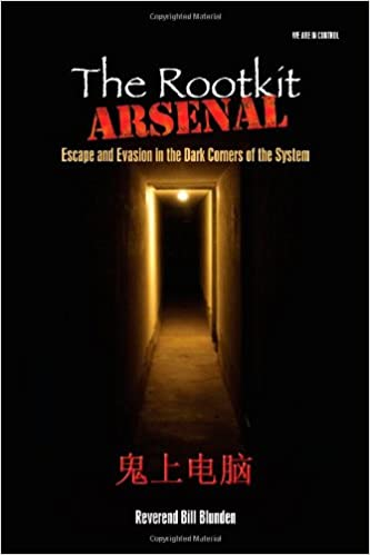 the rootkit arsenal escape and evasion