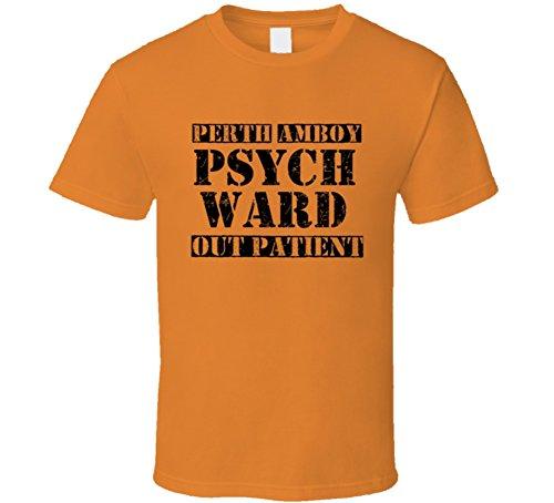 Halloween Costumes Perth (Perth Amboy New Jersey Psych Ward Funny Halloween City Costume Funny T Shirt 2XL Orange)