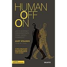 Humanoffon: ¿Está internet cambiándonos como seres humanos? (Spanish Edition)