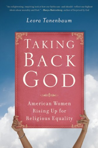 Read Online Taking Back God: American Women Rising Up for Religious Equality pdf