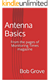 Antenna Basics: From the pages of Monitoring Times magazine