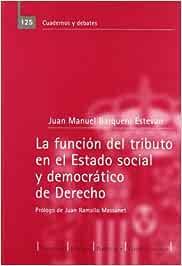 La función del tributo en el estado social y democrático