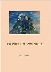 The Dream of Mato Grosso