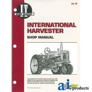(PART NO. A-SMIH10. International Harvester (Farmall) Shop Manual)