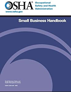 OSHA Small Business Handbook by CreateSpace Independent Publishing Platform