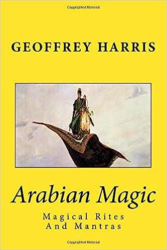 Amazon com: Arabian Magic: Magical Rites And Mantras (Book) (Volume
