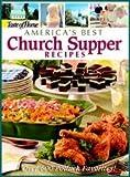 America's Best Church Supper Recipes, Mark Hagen, 0898215404