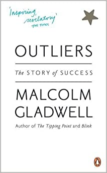 Outliers: The Story Of Success por Malcolm Gladwell