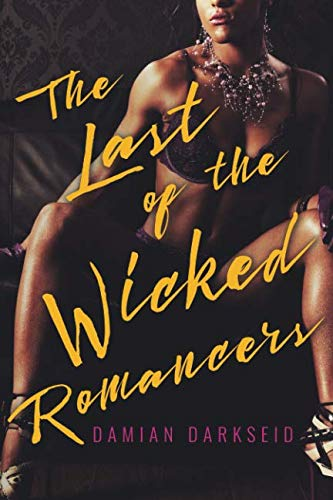 The Last of the Wicked Romancers