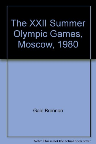 The XXII Summer Olympic Games, Moscow, 1980