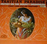 Tahitian Paradise , Mutiny On The Bounty Drummers Lp