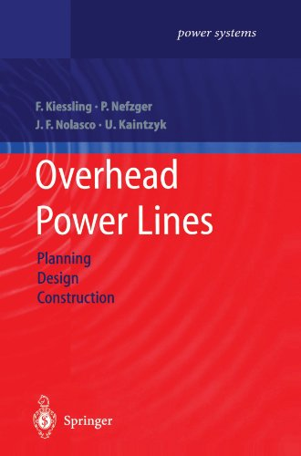 Overhead Power Lines: Planning, Design, Construction (Power Systems)